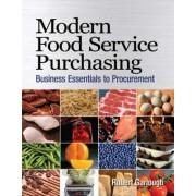 Modern Food Service Purchasing by Robert Garlough