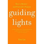 Guiding Lights by Eric Liu
