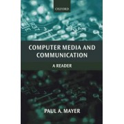 Computer Media and Communication by Paul Mayer