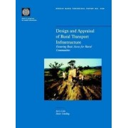 Design and Appraisal of Rural Transport Infrastructure by Jerry Lebo