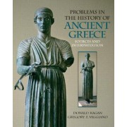 Problems in the History of Ancient Greece by Donald M. Kagan