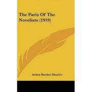 The Paris of the Novelists (1919) by Arthur Bartlett Maurice