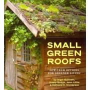 Small Green Roofs by Nigel Dunnett