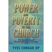 Power and Poverty in the Church by Cardinal Yves Congar