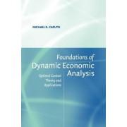 Foundations of Dynamic Economic Analysis by Michael R. Caputo