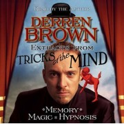 Extracts from Tricks of the Mind by Derren Brown