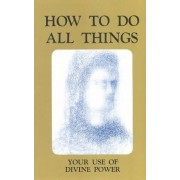 How to Do All Things by Mark Age