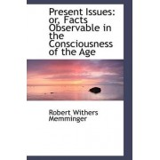 Present Issues by Robert Withers Memminger