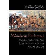 Wondrous Difference by Alison Griffiths