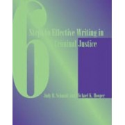 Custom Enrichment Module: Six Steps to Effective Writing in Criminal Justice by Mike Hooper