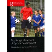 Routledge Handbook of Sports Development by Barrie Houlihan