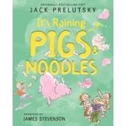 It's Raining Pigs & Noodles by Jack Prelutsky