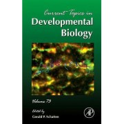 Current Topics in Developmental Biology by Gerald P. Schatten