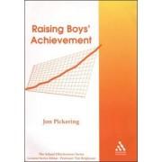 Raising Boys' Achievement by Jon Pickering