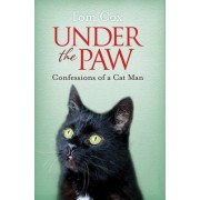 Under the Paw: Confessions of a Cat Man by Cox
