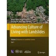 Advancing Culture of Living with Landslides: Advances in Landslide Science Vol. 2 by Matjaz Mikos