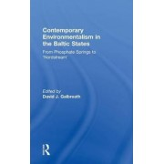 Contemporary Environmentalism in the Baltic States by David J. Galbreath