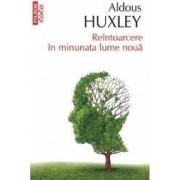 Eseu - Reintoarcere in minunata lume noua - Aldous Huxley