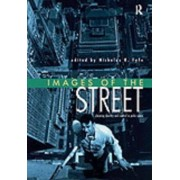 Images of the Street by Nicholas R. Fyfe