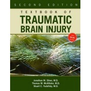 Textbook of Traumatic Brain Injury by Jonathan M. Silver