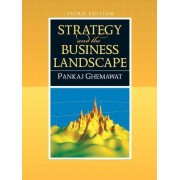Strategy and the Business Landscape by Pankaj Ghemawat