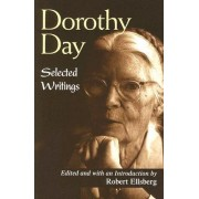 Dorothy Day by R Ellsberg
