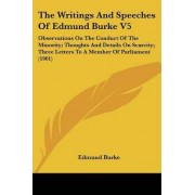 The Writings and Speeches of Edmund Burke V5 by III Edmund Burke