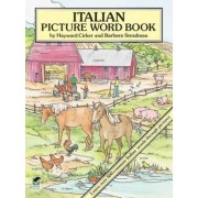 Italian Picture Word Book by Hayward Cirker