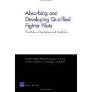 Absorbing and Developing Qualified Fighter Pilots by Richard S Marken