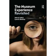 The Museum Experience Revisited by John H. Falk