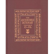 The Anchor Bible Dictionary: O-Sh Volume 5 by David Noel Freedman