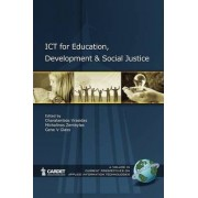ICT for Education, Development, and Social Justice by Charalambos Vrasidas