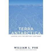 Terra Antarctica by William L. Fox