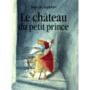 Le Chateau Du Petit Prince by Jean-Luc Englebert