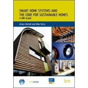 Smart Home Systems and the Code for Sustainable Homes by Alison Nicholl