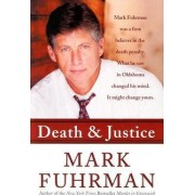 Death and Justice by Mark Furhman
