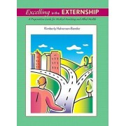 Excelling in the Externship by Kimberly Halverson-Bender