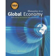 Managing in a Global Economy by T Marthinsen