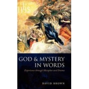 God and Mystery in Words by David Brown