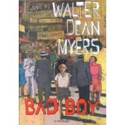 Bad Boy by W. Myers