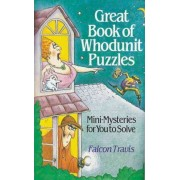 Great Book of Whodunnit Puzzles by Falcon Travis