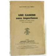 Une Gamine Sans Importance (Comédie En Trois Actes Pour Femmes Seules)
