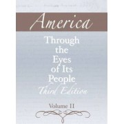 America Through the Eyes of its People: Volume 2 by Pearson