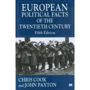 European Political Facts of the Twentieth Century 2001 by Chris Cook