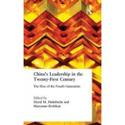China's Leadership in the Twenty-First Century by David M. Finkelstein