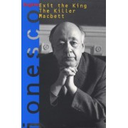Exit the King by Eugene Ionesco