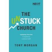 The Unstuck Church by Tony Morgan