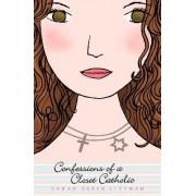 Confessions of a Closet Catholic by Sarah Darer Littman