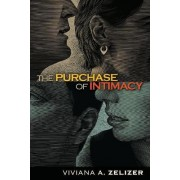 The Purchase of Intimacy by Viviana A. Zelizer