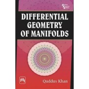Differential Geometry of Manifolds by Quddus Khan